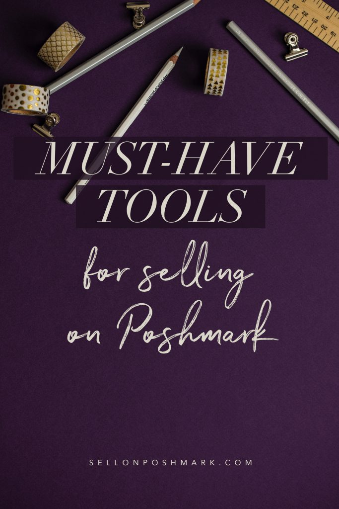 Must-Have Tools for Selling on Poshmark